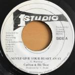 Never Give Your Heart Away